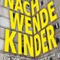 Cover »Nachwendekinder« (Bild: Ullstein Buchverlage)