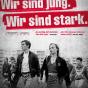 Filmplakat »Wir sind jung! Wir sind stark!«