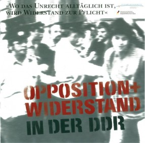 Opposition + Widerstand in der DDR